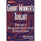 Grant Winner's Toolkit: Project Management and Evaluation