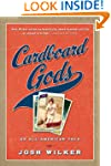Cardboard Gods: An All-American Tale