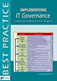 img - for Implementing IT Governance: A Practical Guide to Global Best Practices in IT Management (Best Practice (Van Haren Publishing)) book / textbook / text book