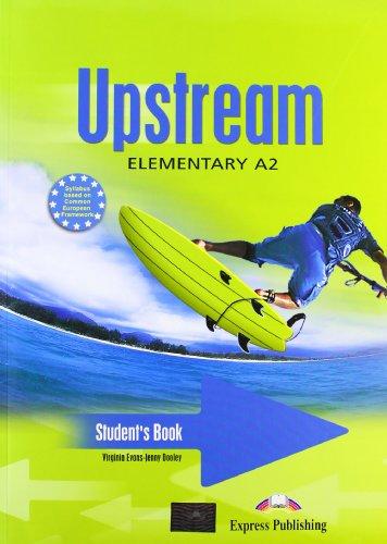 Upstream. Elementary. Student's book. Con CD Audio. Per le Scuole superiori