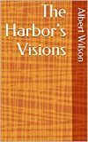 The Harbor's Visions