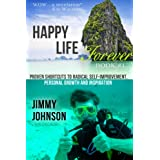 HAPPINESS PROJECT,  Proven shortcuts: Easy how you can Allow Radical Self Improvement in 24 hours!  Happiness Advantages, Traps (Motivational, Self-Help, ... happiness project advantage book series 1) ~ Jimmy Johnson