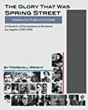 img - for The Glory That Was Spring Street book / textbook / text book