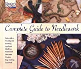 Complete Guide to Needlework (0895770598) by Reader's Digest Editors