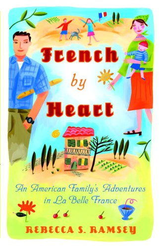 French By Heart: An American Family