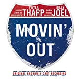 Movin Out (Based on the Songs and Music of Billy Joel) (2002 Original Broadway Cast)