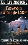 Les enqu�tes de l'inspecteur Higgins, tome 2 : L'assassin de la Tour de Londres par Jacq