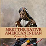 Meet the Native American Indian