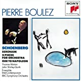 Schoenberg: Serenade; Five Pieces for Orchestra; Ode to Napoleon