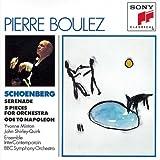 echange, troc  - Arnold Schoenberg : Serenade - 5 pièces pour orchestre - Ode à Napoléon