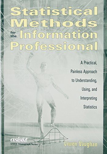 Statistical Methods for the Information Professional: A...
