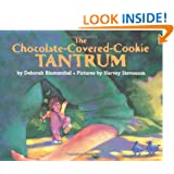 The Chocolate-Covered-Cookie Tantrum