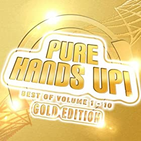 Mental Madness Pres. Pure Hands Up! Gold Edition (Das Beste Aus 10 Volumes)