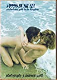 img - for Sappho by the Sea: An Illustrated Guide to the Hamptons book / textbook / text book
