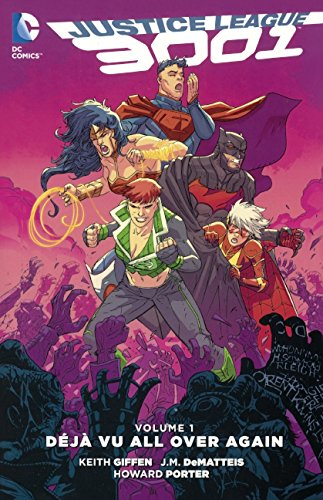 Justice League 3001, Volume 1: Deja Vu All Over Again