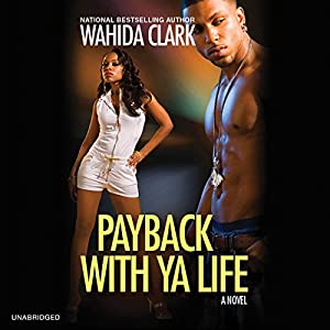 Payback with Ya Life Audiobook
