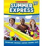 img - for Summer Express Between Grades 6 & 7 (Summer Express) (Paperback) - Common book / textbook / text book