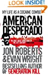 American Desperado: My life as a Coca...
