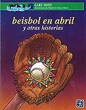 Beisbol En Abril y Otras Historias