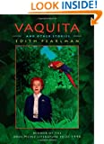 Vaquita and Other Stories (Pitt Drue Heinz Lit Prize)