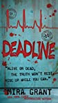Deadline (The Newsflesh Trilogy)
