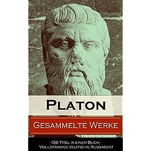 Gesammelte Werke (36 Titel in einem Buch - Vollständige deutsche Ausgaben): Apologie des Sokrates +
