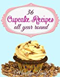 36 Cupcake Recipes All Year Round