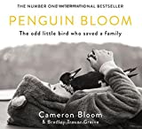 Book - Penguin Bloom: The Odd Little Bird Who Saved a Family
