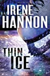 Thin Ice (Men of Valor Book #2): A Novel
