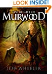 The Blight of Muirwood (Legends of Mu...