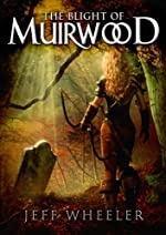 The Blight of Muirwood (Legends of Muirwood: Book 2)