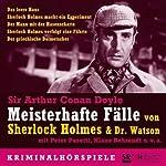 Meisterhafte Fälle von Sherlock Holmes & Dr. Watson | Arthur Conan Doyle