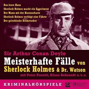 Meisterhafte Fälle von Sherlock Holmes & Dr. Watson Hörspiel