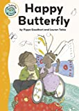 img - for Happy Butterfly (Tadpoles) book / textbook / text book