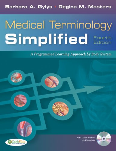 Medical Terminology Simplified A Programmed Learning Approach by Body Systems