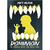 Dominionby Matt Hilton