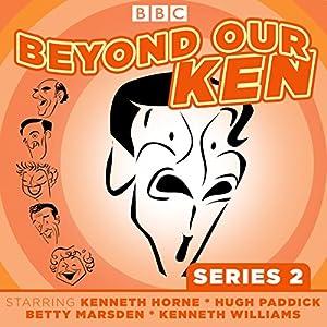 Beyond Our Ken, Series 2 Radio/TV Program