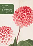 img - for Un lit de malade six pieds de long (Collection Japon. Serie Fiction) (French Edition) by Shiki Masaoka (2016-01-18) book / textbook / text book