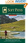 NOLS Soft Paths 4th Ed: How to Enjoy...