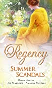 Regency Summer Scandals (Mills and Boon Single Titles)
