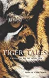 img - for Tiger Tales: Tracking the Big Cat Across Asia book / textbook / text book