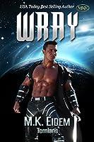 Wray (Tornians Book 2) (English Edition)