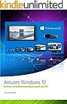 Astuces Windows 10: Astuces et modes...