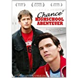 "Chance' Highschool Abenteuervon ""Chris Mulkey"""