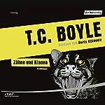 Zähne und Klauen | T.C. Boyle
