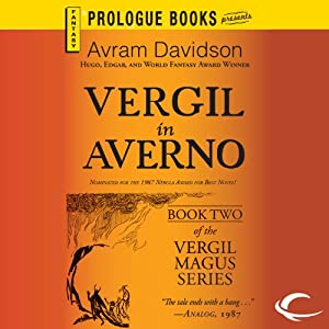 Vergil in Averno: Vergil Magus, Book 2 | [Avram Davidson]