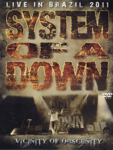 System of a Down - Vicinity of obscenity - Live in Brazil 2001
