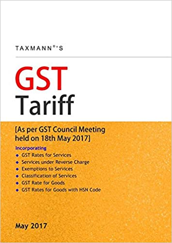 GST Tariff-As per GST Council Meeting held on 18th May 2017
