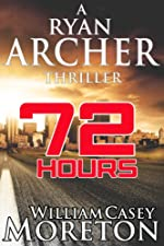 72 Hours (Ryan Archer #1)