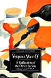 A Reflection of the Other Person: Collected Letters v.4 (Vol 4) (070121032X) by Woolf, Virginia